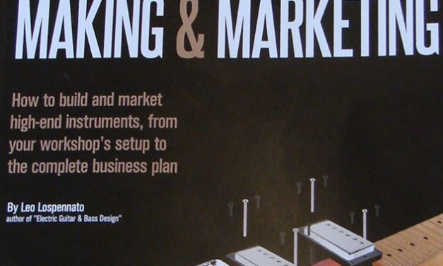 Review: Electric Guitar and Bass Making and Marketing