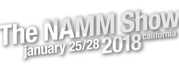 NAMM 2018 – Top 10 Cool Things